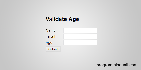 Post image for JavaScript to Validate Age entered by User